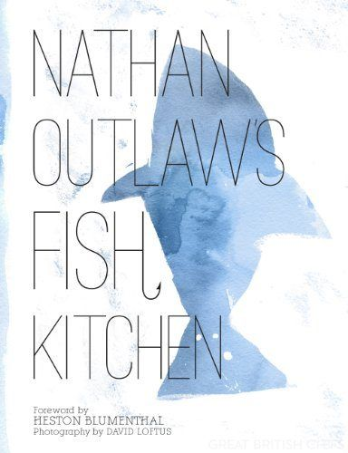 Nathan Outlaw's Fish Kitchen book review - Great British Chefs