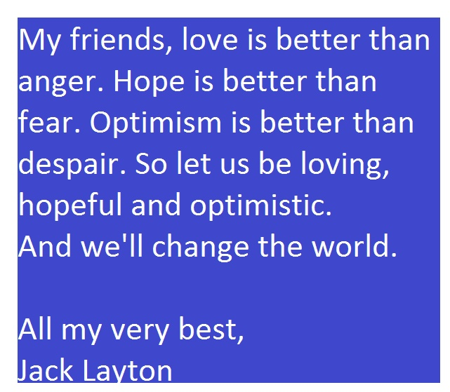 Jack Laytons Farewell message
