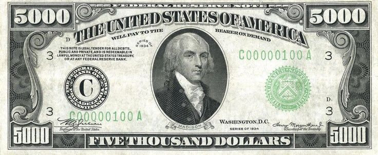 5 000 Dollar Bill James Madison Is Featured On The 5 000 Dollar Bill Printed In 1934 Bill Dollar Dolla Federal Reserve Note Thousand Dollar Bill Dollar