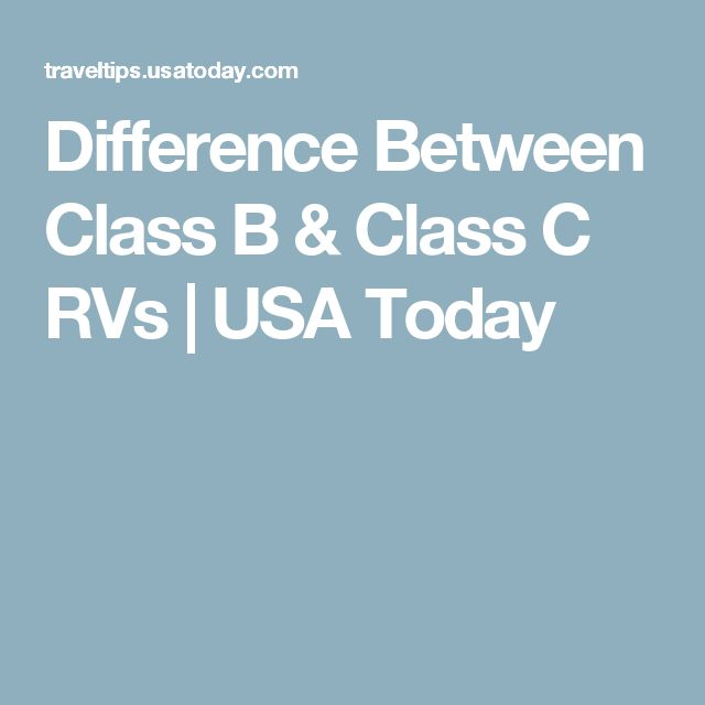 Difference Between Class B & Class C RVs | USA Today