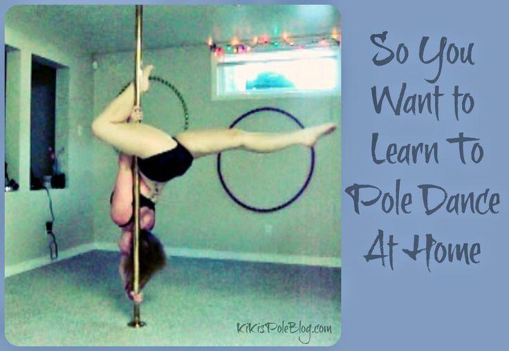 KiKis Pole Blog: So You Want to Learn Pole Dancing at Home.... kikispoleblog.com #poledance