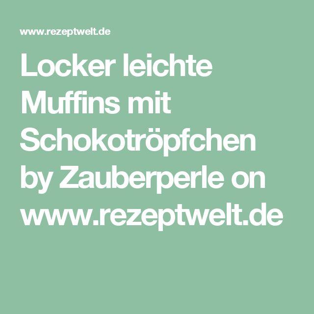 Locker leichte Muffins mit Schokotröpfchen by Zauberperle on www.rezeptwelt.de