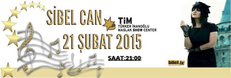 Sibel Can 21 ŞUBAT 2015 TİM Show Center / MASLAK SAAT:21:00 da sizlerle olacak.BİLETLER : http://www.timshowcenter.com/sibelcan1415.html BİLETİX:http://www.biletix.com/etkinlik/SKTM2/ISTANBUL/tr