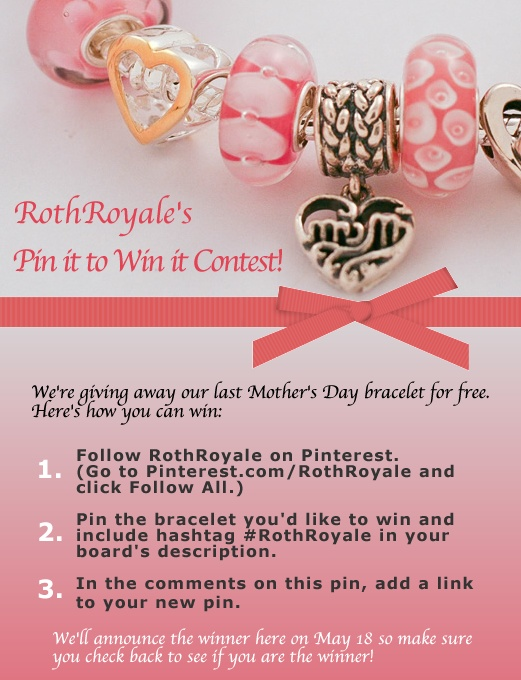 Pin to win a complete Roth Royale Sterling Silver Charm Bracelet! Choose one of the bracelets from this Pinterest board, pin it to a new board you create and link to that board in the comments of this pin! Don't forget you must be following @RothRoyale on Pinterest and include hashtags #RothRoyale n your board's description to win! The Winner will be announced here on May 18!: Boards Descriptive, Charm Bracelets, Roth Royals Complete Bracelets, Announcements, Sterling Silver, Charms Bracelets, Choose, Bracelets Pink Pretty, Silver Charms