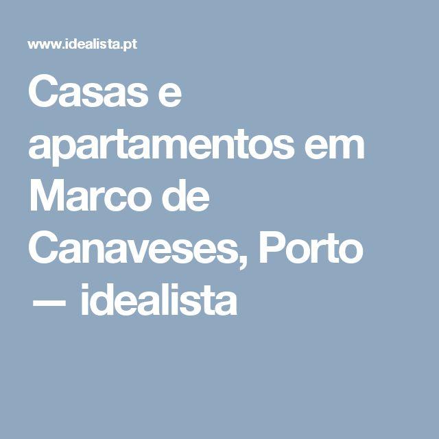Casas e apartamentos em Marco de Canaveses, Porto — idealista