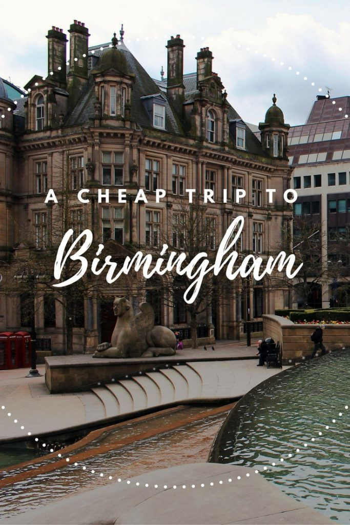A cheap, short trip to Birmingham filled with Tolkien, history, and shopping.