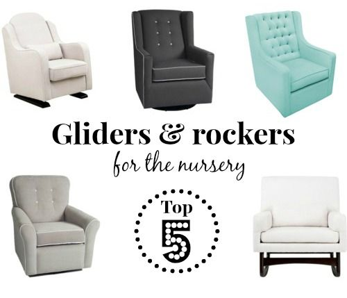 Top 5: Modern, comfortable and affordable nursery rockers and gliders #babyletto #nurseryworks