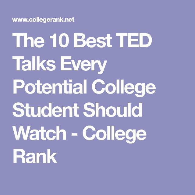 The 10 Best TED Talks Every Potential College Student Should Watch - College Rank