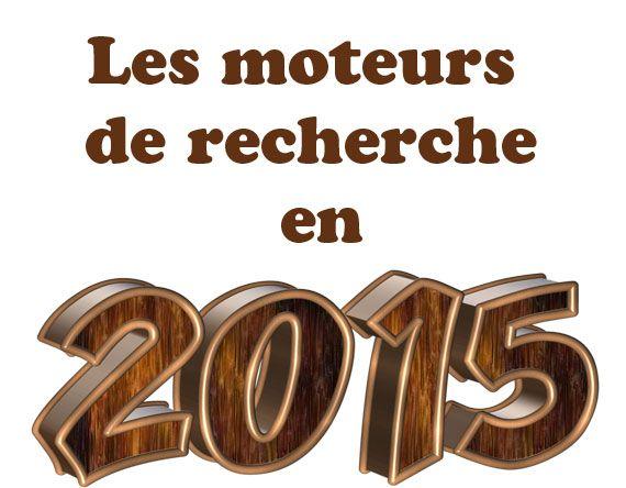 Les moteurs de recherche en 2015 http://www.maria-johnsen.com/lesarticles/les-moteurs-de-recherche-en-2015/