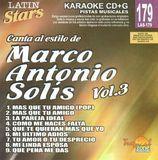 Latin Stars Karaoke: Marco Antonio Solis, Vol. 3 [CD]