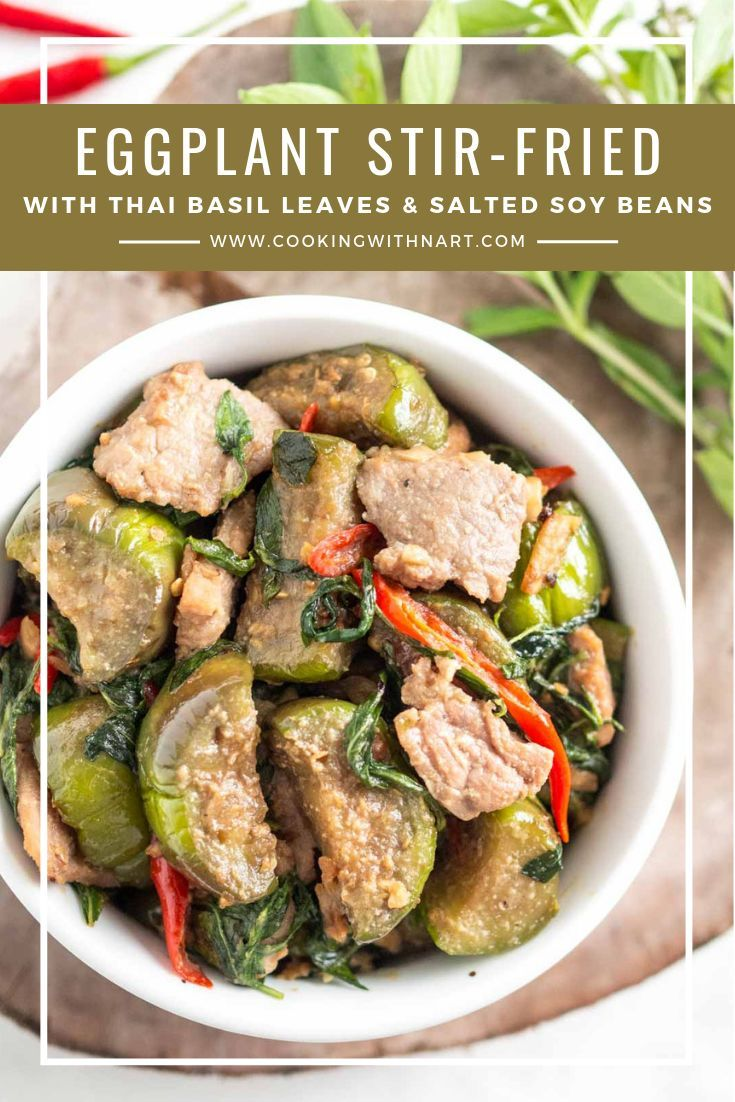 Eggplant Stir Fried With Thai Basil Leaves Salted Soy Beans