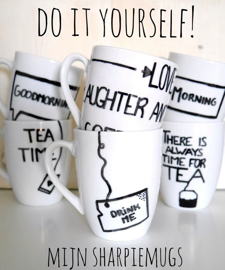 DIY sharpiemugs, draw your favorite quote on it and bake them in the oven! Easiest do it yourself ever!