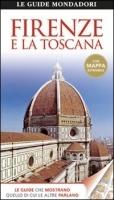 Capire la Toscana significa partire da Firenze. Anche se Firenze non è la Toscana ed il contrario. Una guida per uno sguardo d'insieme.
