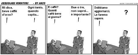 Il venditore vero si riconosce dal caffè - Leggi il post http://www.tibicon.net/2010/12/il-venditore-vero-si-riconosce-dal-caffe.html