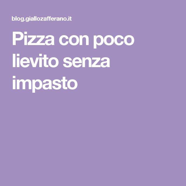 Pizza con poco lievito senza impasto