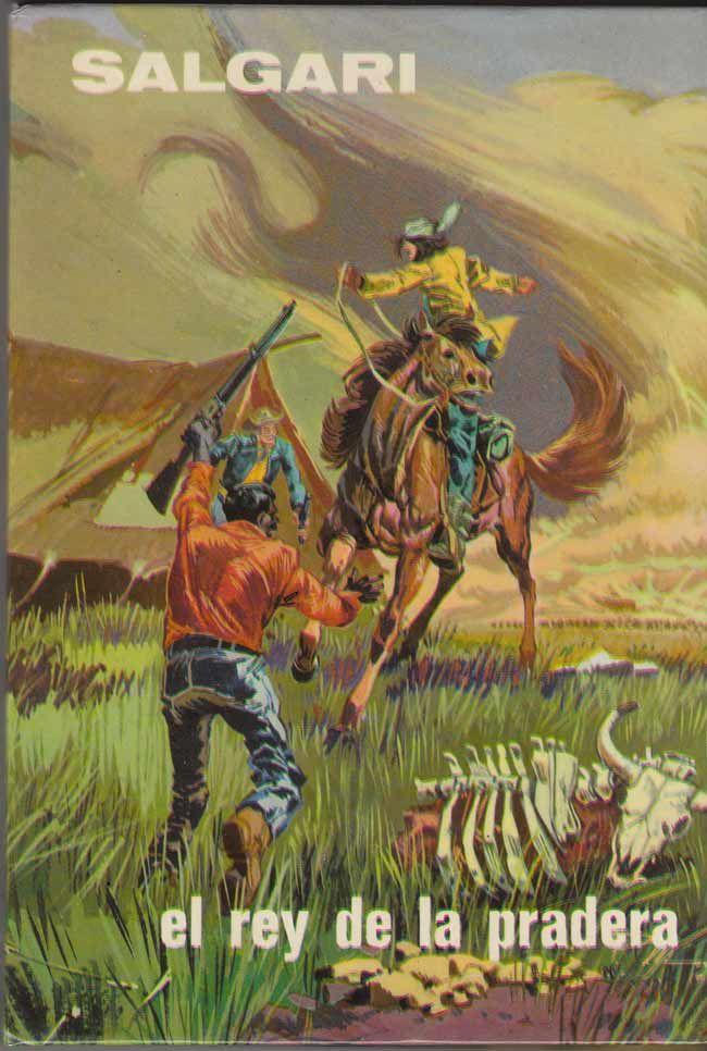 El rey de la pradera. Emilio #Salgari - #Gahe