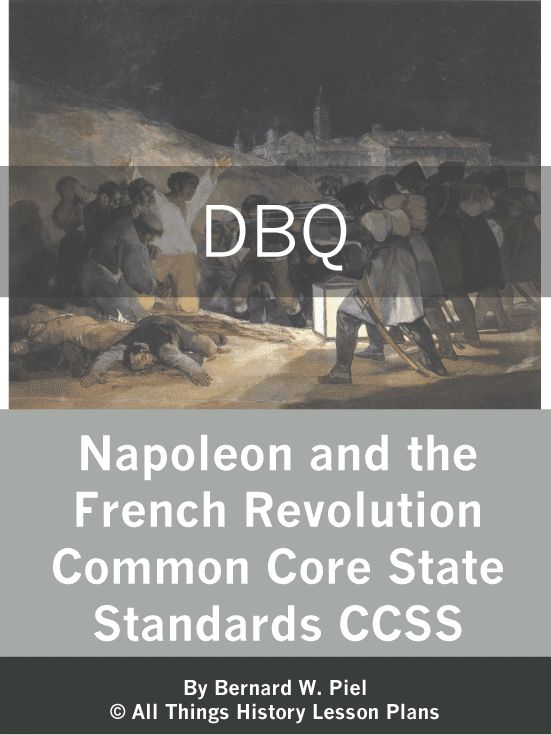 napoleon and the french revolution dbq common core state standards french revolution study. Black Bedroom Furniture Sets. Home Design Ideas