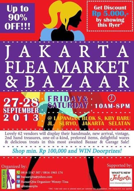 JAKARTA FLEA MARKET & BAZAAR 2013 http://bit.ly/15ABZ8Y