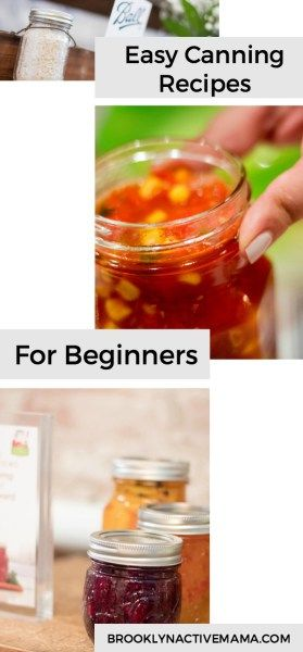 Easy Canning Recipes For Beginners (Including Corn and Cherry Salsa and Mixed Berry Jam!) #CanItForward