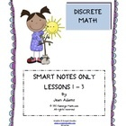 Discrete Math Unit: SMART BOARD LESSONS ONLY   The file contains 3 topics, Series, Sequences, and Mathematical Induction with answer keys.