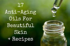 17 Anti-Aging Oils For Beautiful Skin + Recipes - facial serum ; face moisturizer ; essential oils