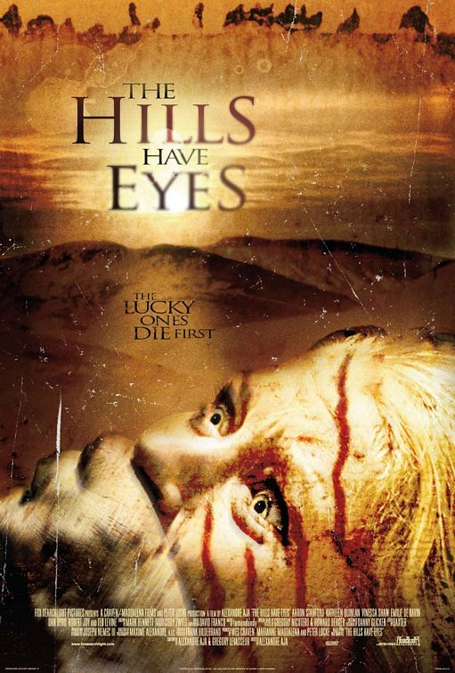 The Hills Have Eyes - Carters, an idyllic American family traveling through the great American southwest. But their trip takes a detour into an area closed off from the public, but more importantly from society. An area originally used by the U.S. Government for nuclear testing that was intended to be empty...or so they thought?