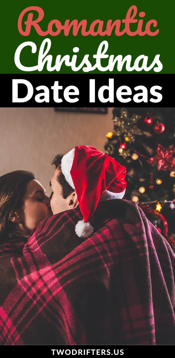 32 Magical Romantic Christmas Date Ideas For Couples In 2020 Romantic Christmas Christmas Date Christmas Eve Date