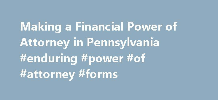 Making A Financial Power Of Attorney In Pennsylvania Enduring