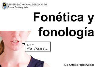 LINGUISTICA. Fonética y fonología. lenguaje sonidos gramatica fonemas habla antonio flores quispe