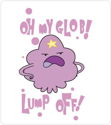 Lumpy Space Princess ♥ This is like a poor peoples castle.
