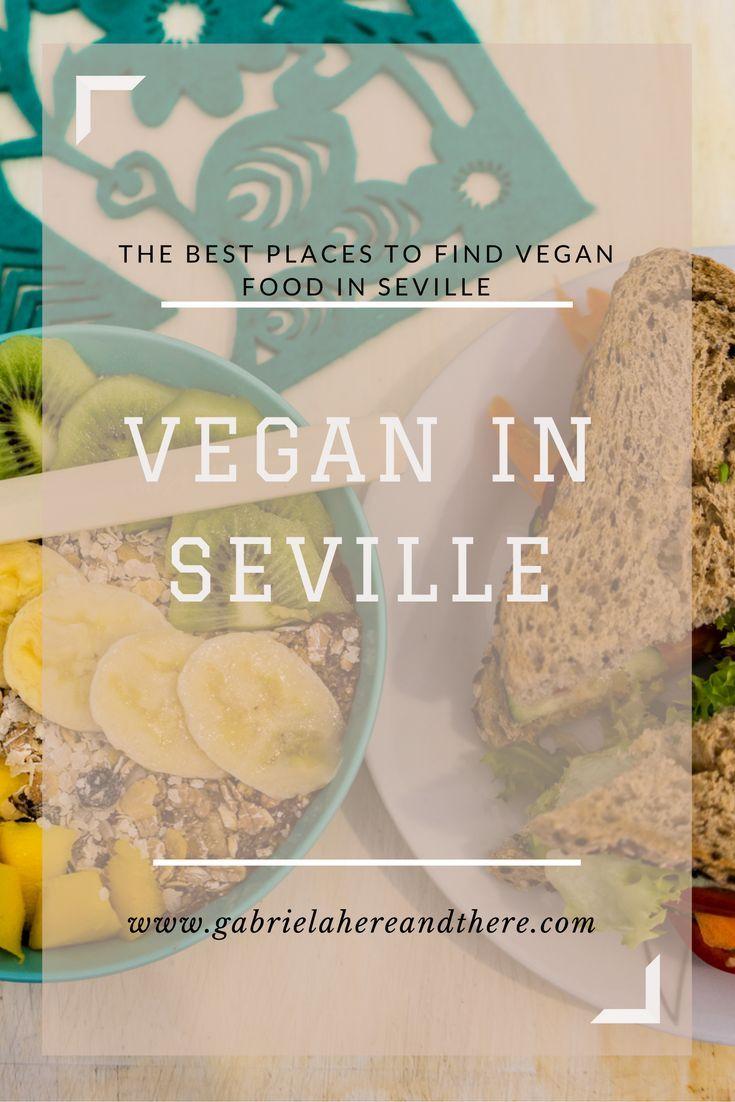 Vegan travel in Seville. Vegan and vegetarian restaurants.