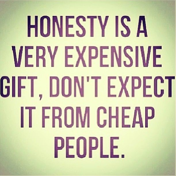 Quotes Honesty Is Expensive. QuotesGram