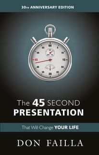 Buy The 45 Second Presentation Books Paperback from Online Books Store at Best Price in India, The 45 Second Presentation Books Reviews & Ratings. Shop The 45 Second Presentation Books by Don Failla with free shipping – Infibeam.com