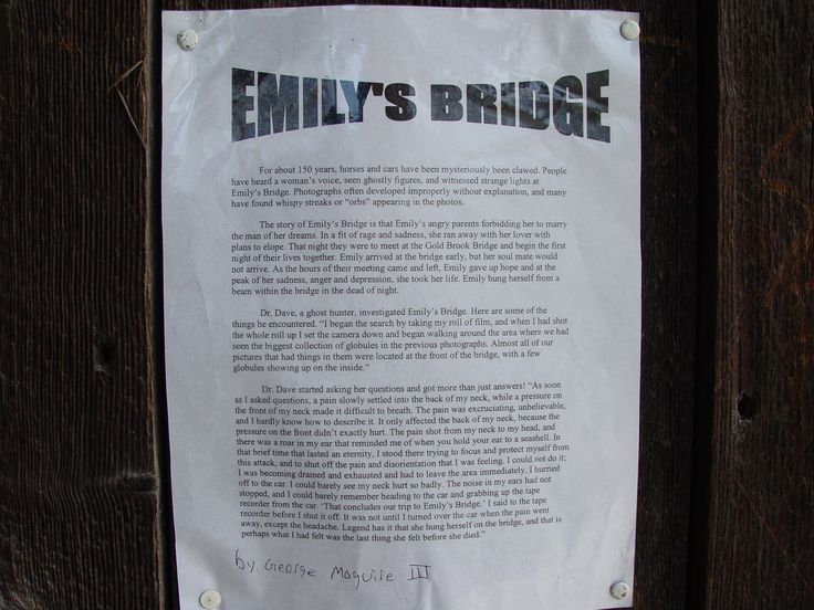 Emily's Bridge Stowe - Supposedly if you go there at night ...