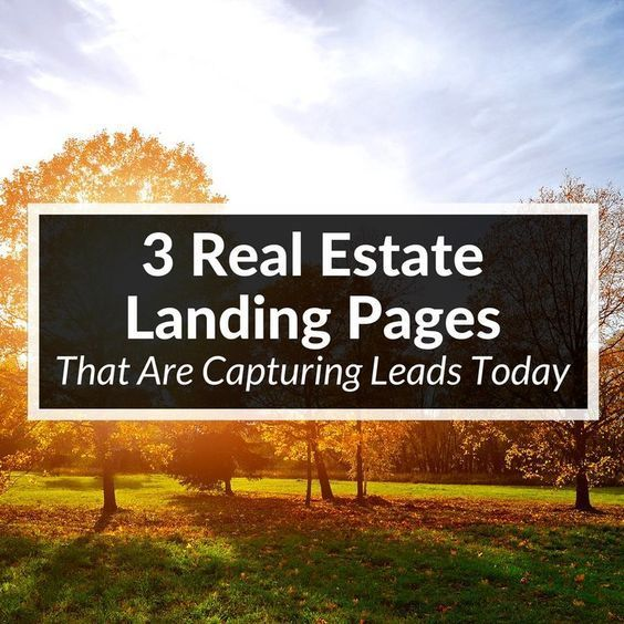One of the most important elements of lead capture for agents is a solid real estate landing page. So here are 3 pages that are bringing in leads today.