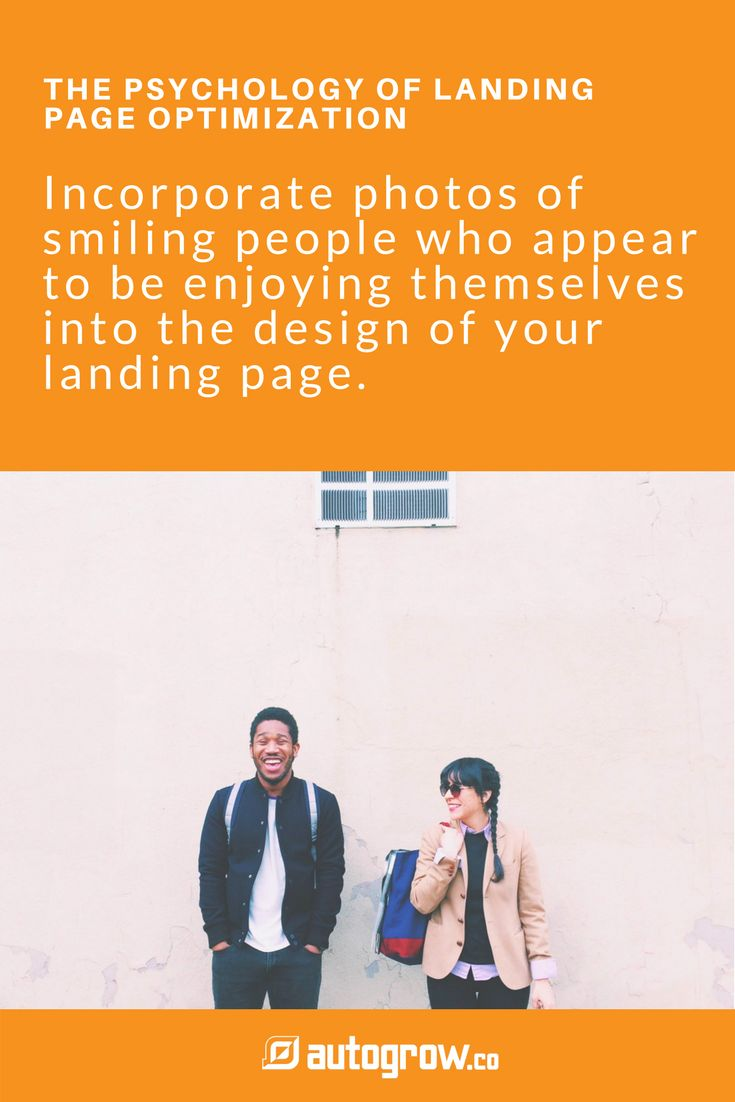 And the best way to engage your audience? Incorporate photos of smiling people who appear to be enjoying themselves into the design of your landing page. Learn more about The Psychology of Landing Page Optimization here https://autogrow.co/the-psychology-of-landing-page-optimization/?utm_content=buffere66d7&utm_medium=social&utm_source=pinterest.com&utm_campaign=buffer #landingpages