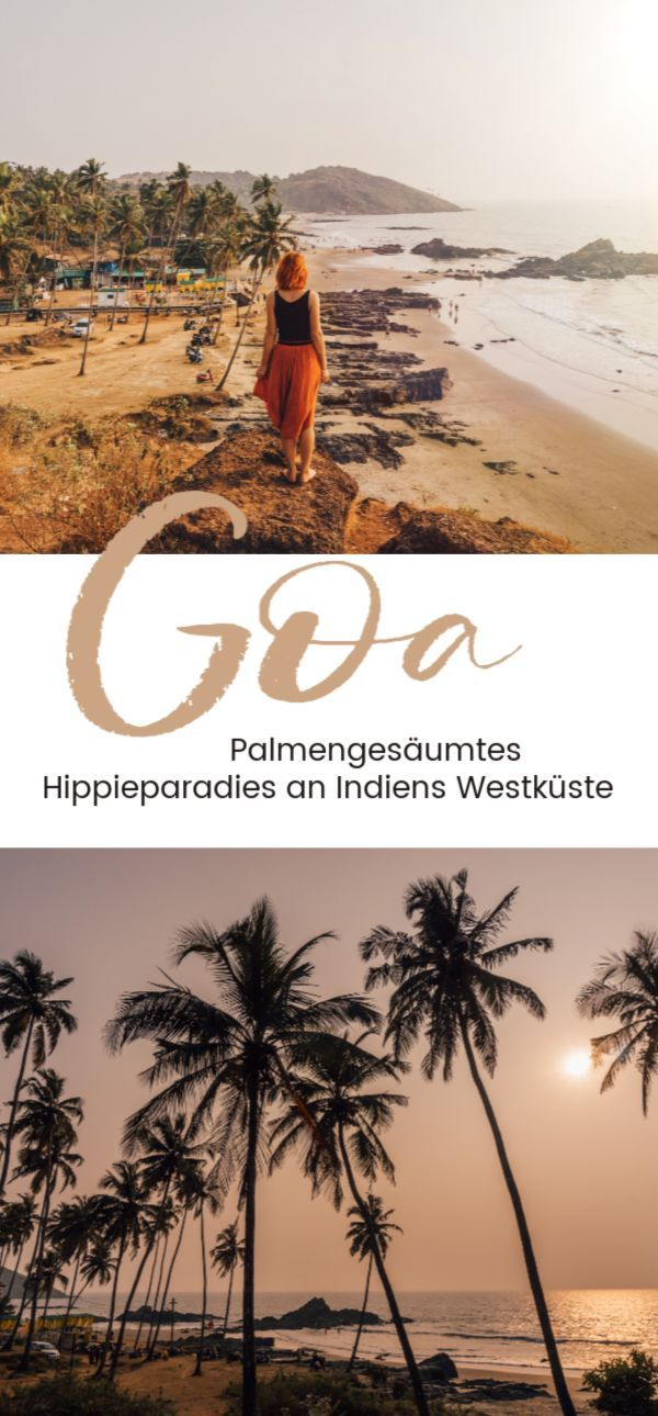 Goa – Palmengesäumtes Hippieparadies an Indiens Westküste
