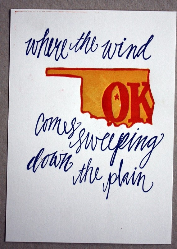 I'm not from Oklahoma, but I'd surely love this letterpress print. The script is stunning!