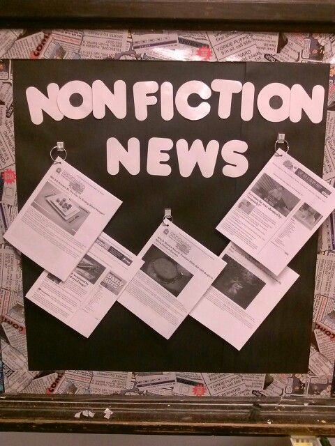 Pull nonfiction news for kids and post on bulletin board. Change stories throughout the year.