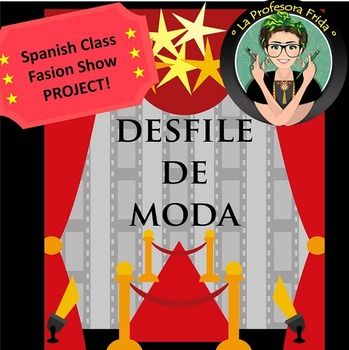 Spanish Class Fashion Show Project!  A Desfile de Moda is a great way to let your students use what they've learned in your clothing unit in a fun and creative way!This 9 page packet has helpful tips for the teacher plus student explanation, check list, rubric and an example fashion sketch!This is a reading, writing and speaking activity.