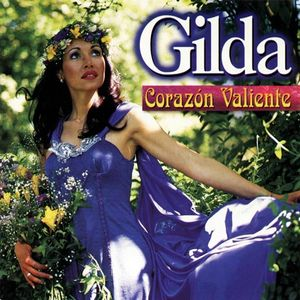 Gilda - Corazón Valiente Album - Palco MP3 | Baixar e Ouvir Músicas Grátis no…