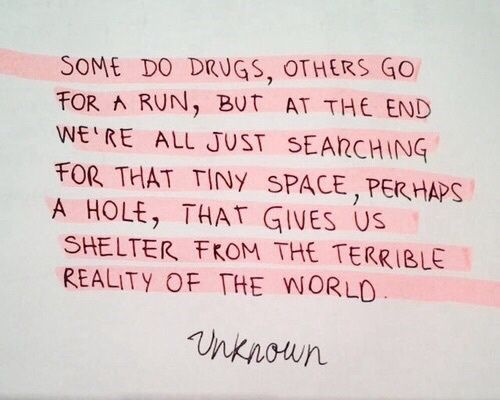 quote, reality, and drugs image via weheartit