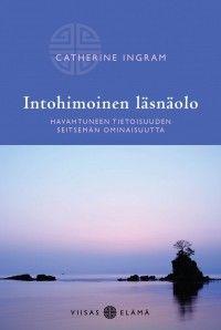 Catherine Ingman: Intohimoinen läsnäolo, Basam Books