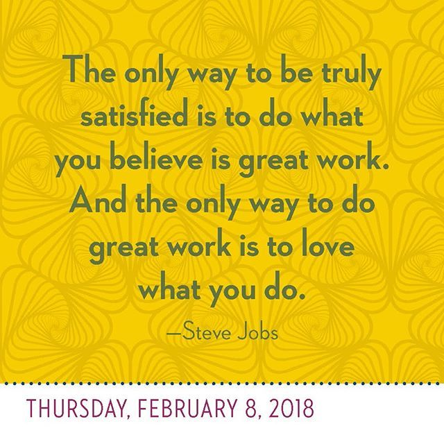 the only way to be truly satisfied is to do what you believe is