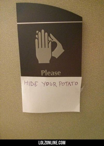 Please Hide Your Potato...#funny #lol #lolzonline