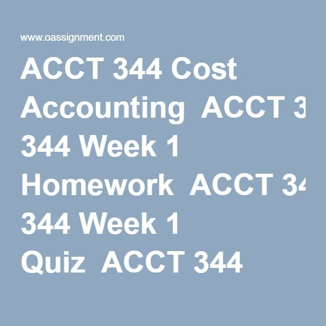 ACCT 344 Cost Accounting