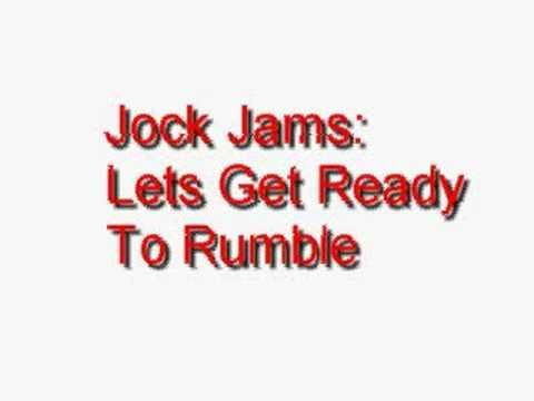 Jock Jams - Lets Get Ready To Rumble