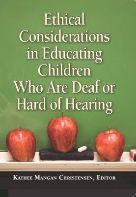 APRIL: Ethical Considerations in Educating Children Who Are Deaf or Hard of Hearing - repinned by @PediaStaff – Please Visit ht.ly/63sNt for all our ped therapy, school & special ed pins