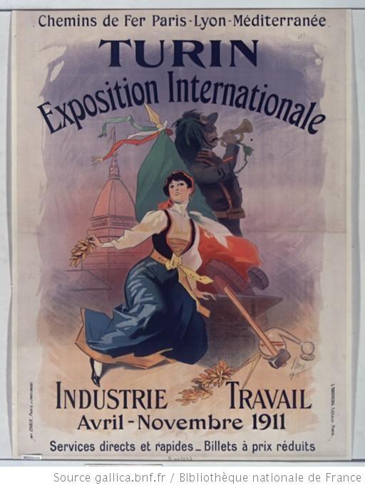 ¤ Chemins de fer PLM. Turin, Exposition internationale 1911 Industrie et Travail : affiche Jules Chéret.