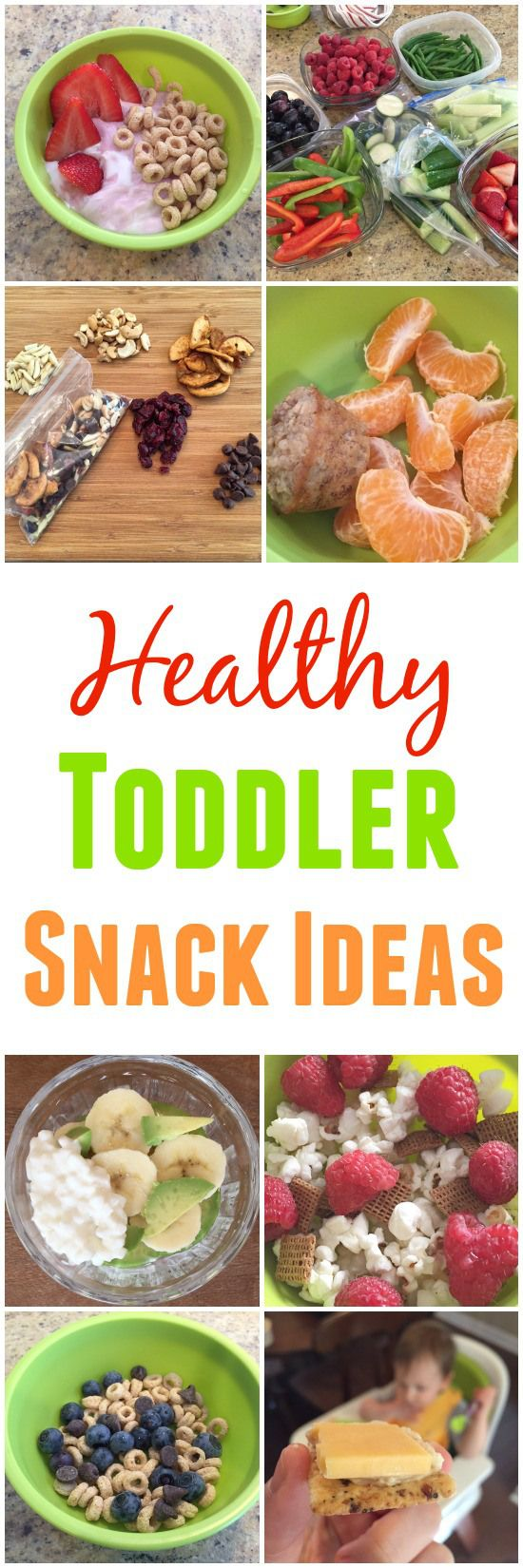 10 Healthy Toddler Snacks. Great lost for busy moms!